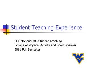 Student Teaching Experience