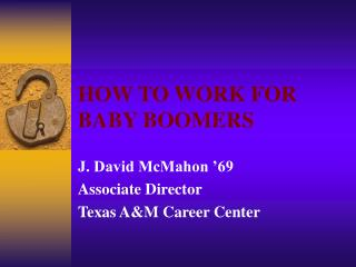 HOW TO WORK FOR  BABY BOOMERS