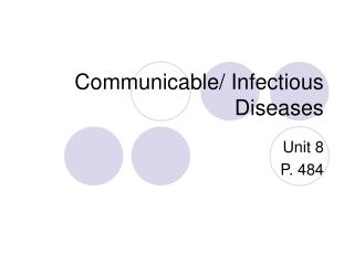 Communicable/ Infectious Diseases