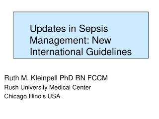 Updates in Sepsis Management: New International Guidelines