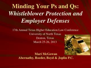 Minding Your Ps and Qs: Whistleblower Protection and Employer Defenses