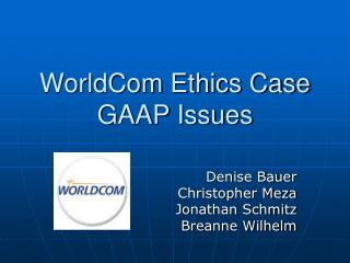 WorldCom Ethics Case GAAP Issues