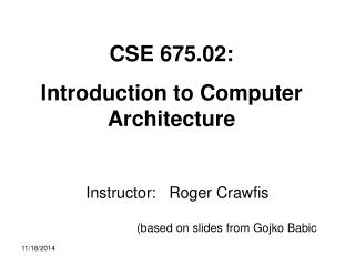 Instructor:    Roger Crawfis