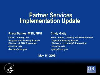 Partner Services Implementation Update