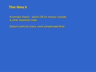 Thin films II