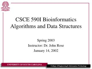 CSCE 590I Bioinformatics Algorithms and Data Structures