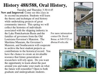History 488/588, Oral History, Tuesday and Thursday 3:30-4:45
