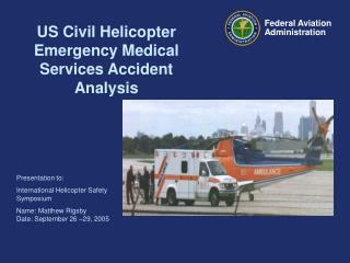 US Civil Helicopter Emergency Medical Services Accident Analysis