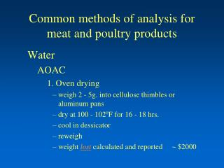 Common methods of analysis for meat and poultry products