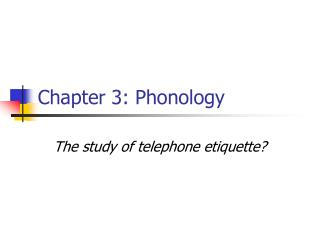 Chapter 3: Phonology