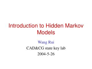 Introduction to Hidden Markov Models