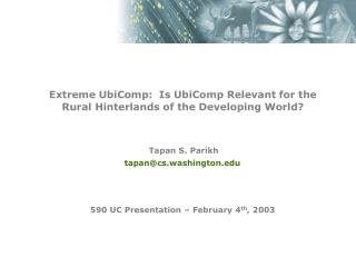 590 UC Presentation – February 4 th , 2003