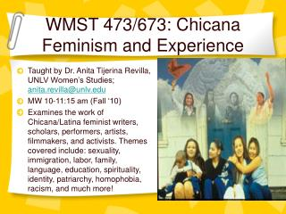 WMST 473/673: Chicana Feminism and Experience