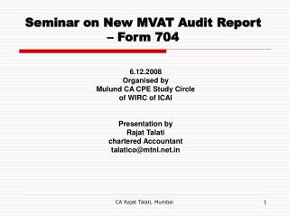 Seminar on New MVAT Audit Report – Form 704