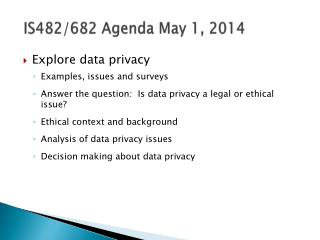 IS482/682 Agenda May 1, 2014