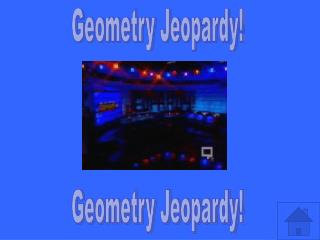 Geometry Jeopardy!
