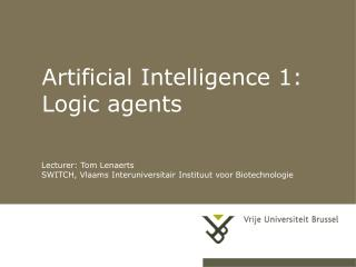 Artificial Intelligence 1: Logic agents
