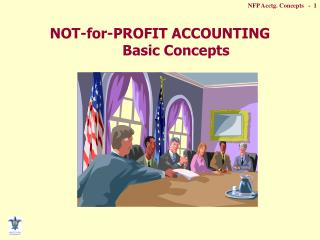 NOT-for-PROFIT ACCOUNTING Basic Concepts