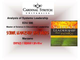 Analysis of Systems Leadership EDU 586 Master of Science in Educational Leadership