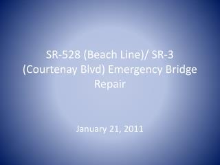 SR-528 (Beach Line)/ SR-3 (Courtenay Blvd) Emergency Bridge Repair