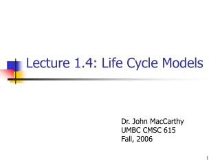 Lecture 1.4: Life Cycle Models