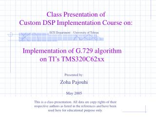 Implementation of G.729 algorithm on TI's TMS320C62xx