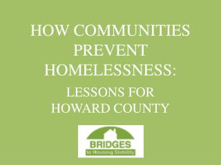 HOW COMMUNITIES PREVENT HOMELESSNESS:
