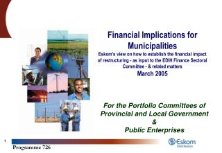 For the Portfolio Committees of Provincial and Local Government &  Public Enterprises