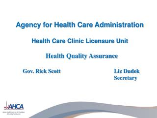 Agency for Health Care Administration Health Care Clinic Licensure Unit