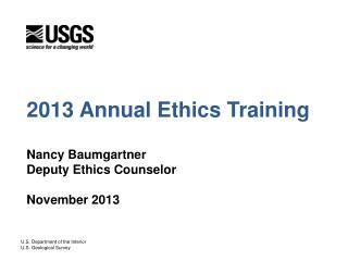 2013 Annual Ethics Training