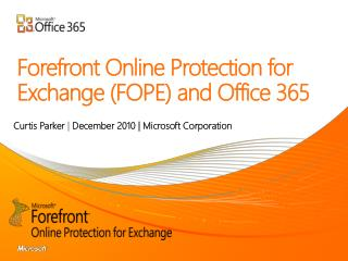 Forefront Online Protection for Exchange FOPE and Office 365