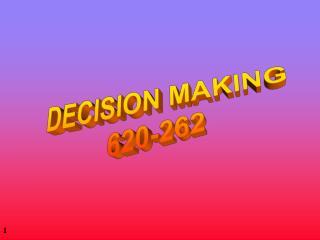 DECISION MAKING 620-262
