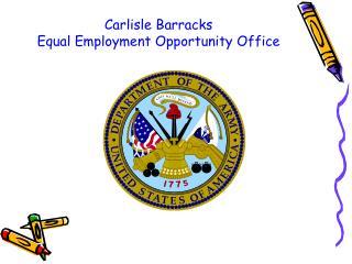 Carlisle Barracks  Equal Employment Opportunity Office