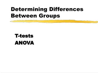Determining Differences Between Groups