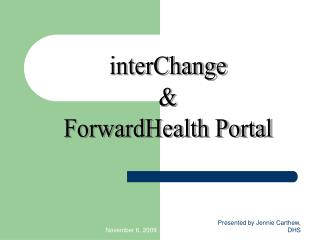 interChange & ForwardHealth Portal