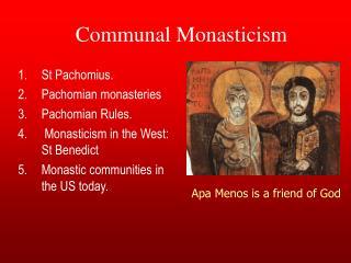 Communal Monasticism