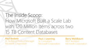 The Inside Scoop: How Microsoft Built a Scale Lab with 120 Million Items across two 15 TB Content Databases
