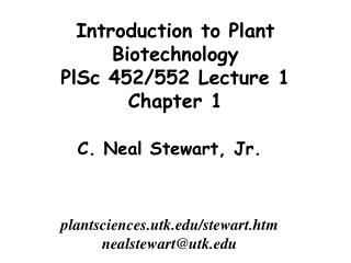 Introduction to Plant Biotechnology PlSc 452/552 Lecture 1 Chapter 1