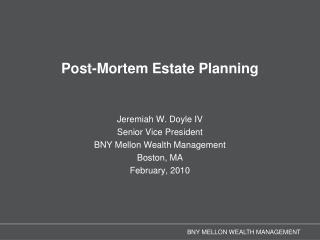 Post-Mortem Estate Planning