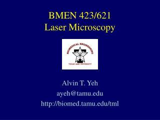 BMEN 423/621 Laser Microscopy