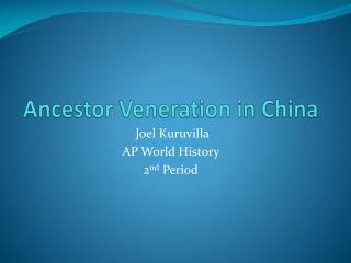 Ancestor Veneration in China