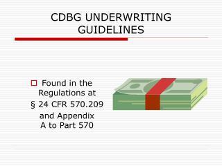 CDBG UNDERWRITING GUIDELINES