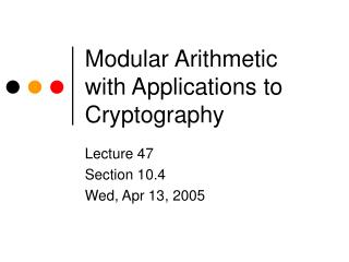 Modular Arithmetic with Applications to Cryptography