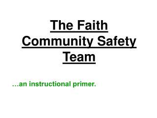 The Faith Community Safety Team