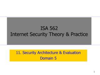 11. Security Architecture & Evaluation Domain 5