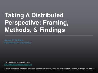 Taking A Distributed Perspective: Framing, Methods,  Findings