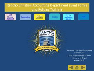 Rancho Christian Accounting Department Event Forms and Policies Training