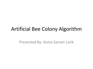 Artificial Bee Colony Algorithm