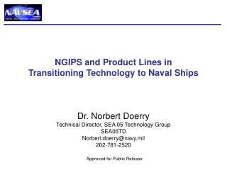 NGIPS and Product Lines in Transitioning Technology to Naval Ships