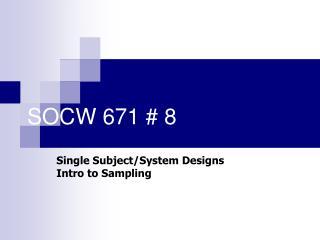 SOCW 671 # 8